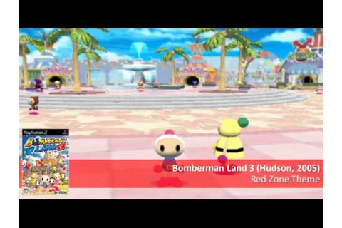 Red Zone Theme - Bomberman Land 3 music [15.30 min] - YouTube