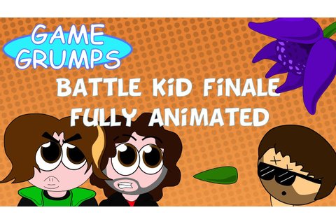 Battle Kid Fortress of Peril: Finale - Game Grumps Fully ...