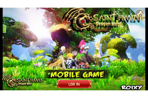 Dragon Nest : Saint Haven (SEA) - Android/iOS game - YouTube