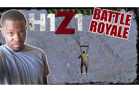 MY FIRST GAME BACK! - H1Z1 Battle Royale Gameplay - YouTube