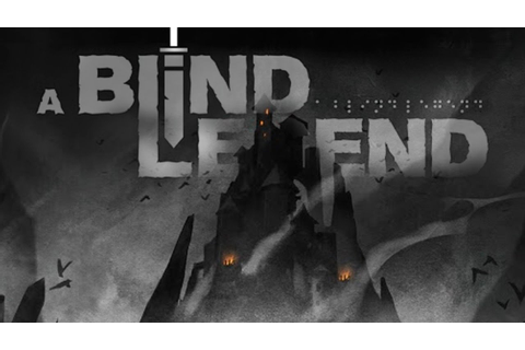 A Blind Legend - Android HD Gameplay Video - YouTube