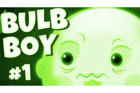 Bulb Boy - THIS GAME NEEDS MORE ATTENTION! (1) - YouTube