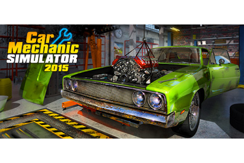 Car Mechanic Simulator 2015 on Steam