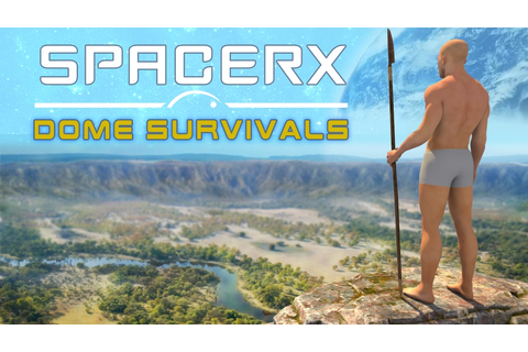 SpacerX - Dome Survivals by ExtarzzTeam —Kickstarter