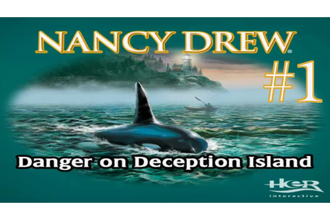 Nancy Drew: Danger on Deception Island Walkthrough part 1 ...