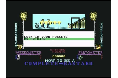 How to be a complete Bastard (C64) - YouTube
