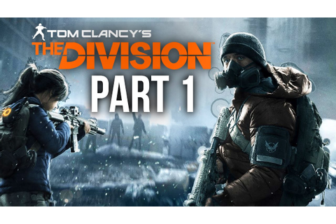 The Division Walkthrough Part 1 - INTRO (Full Game) Xbox ...