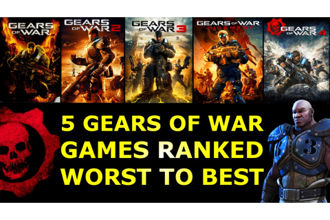 5 Gears of War Games Ranked Worst to Best - YouTube
