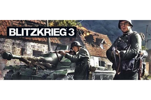Blitzkrieg 3 Download - GamesofPC.com - Download for free!