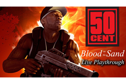 50 Cent: Blood on the Sand Let's Play (Part 1) - YouTube