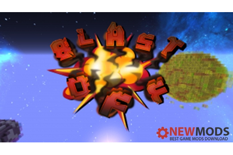 Minecraft – Blast Off Game Map – Newmods.Net PC Game Mods ...