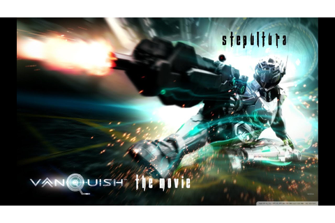 Vanquish [Game Movie] - YouTube