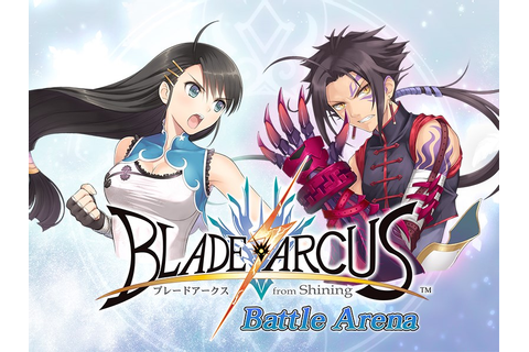 Blade Arcus from Shining EX Announced for the West on PC ...