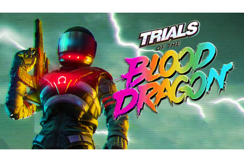 Trials of The Blood Dragon : Conferindo o Game - YouTube