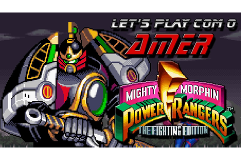 Let's Play com o Amer: Mighty Morphin' Power Rangers - The ...