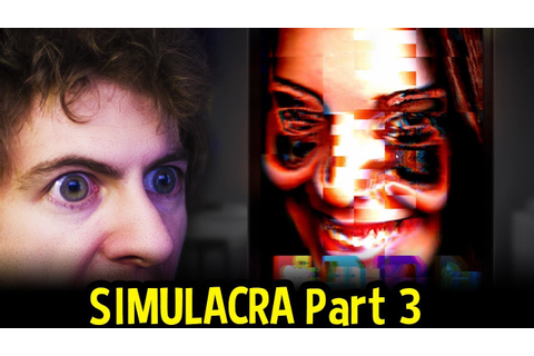 SIMULACRA (Horror) - This Game Is Getting DEEP ...