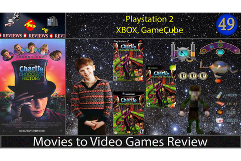 Movies to Video Games Review -- Charlie and the Chocolate ...