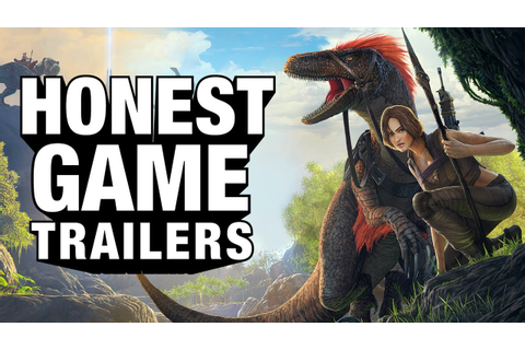 ARK: SURVIVAL EVOLVED (Honest Game Trailers) - YouTube