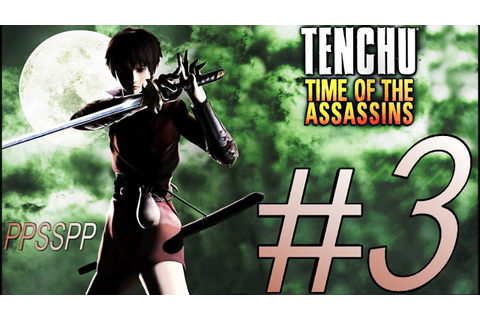 TENCHU TIME OF THE ASSASSINS (RIN) PSP ALL GRAND MASTER ...