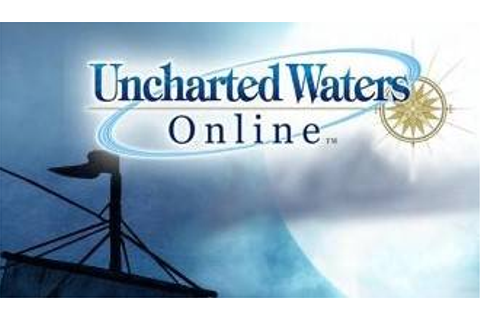 Uncharted Waters Online Reviews - Uncharted Waters Online ...
