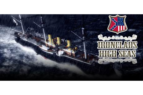 Ironclads: High Seas on Steam