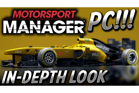 Motorsport Manager ON PC!!! IN-DEPTH LOOK! (New F1 Manager ...