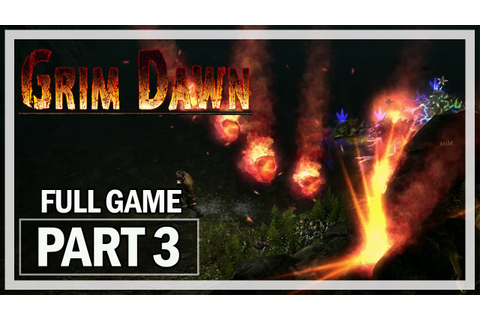 Grim Dawn Walkthrough Part 3 Cavern - Full Game Let's Play ...