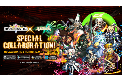 Brave Frontier and Guilty Gear Xrd REV 2 Reveal ...