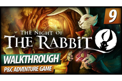 The Night of the Rabbit - Walkthrough PART 9 | Magician ...