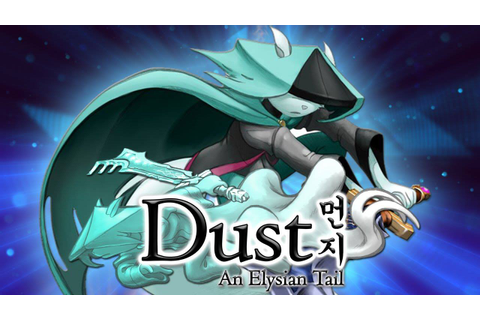 Dust: An Elysian Tail | Modojo - Handheld and Mobile ...