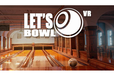 Let's Bowl VR Bowling Game Free Download « IGGGAMES