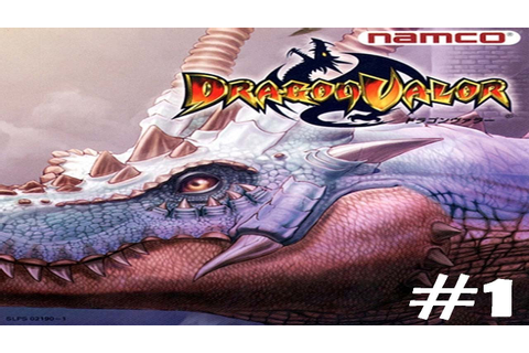 Let's Play Dragon Valor - Part 1 - BEST PS1 GAME EVER ...