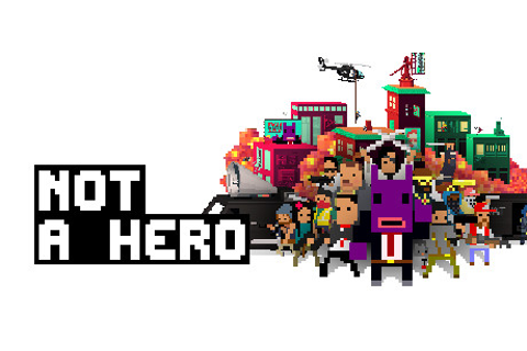 Save 50% on NOT A HERO on Steam