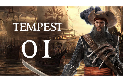Tempest - Part 1 (PIRATE RPG - Let's Play PC Gameplay ...
