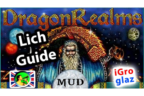 DragonRealms (MUD) LICH guide @ Tangar's online games ...