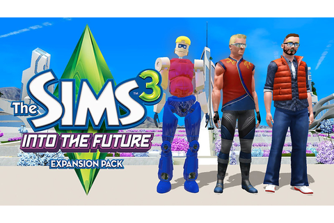The Sims 3: Into the Future - Free Full Download | CODEX ...
