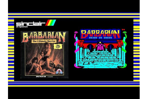 Barbarian: The Ultimate Warrior - ZX Spectrum Game Review ...
