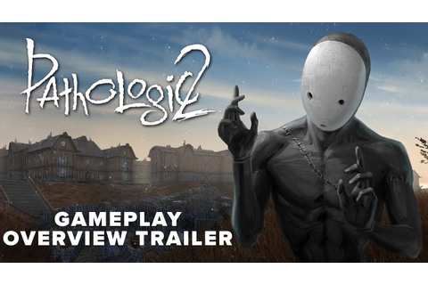Pathologic 2 - Gameplay Overview Trailer | May 23 - YouTube