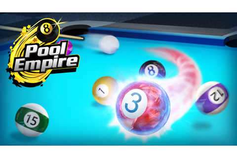Pool Empire —— The Most Real-Life And Free Pool Cue Sports ...