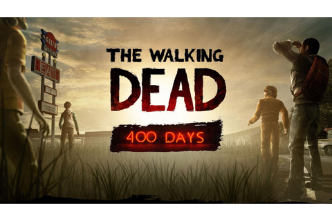 The Walking Dead Game - 400 days walkthrough no commentary ...