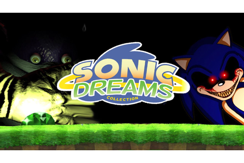 Sonic Dreams Collection | Part 1 | Nightmare Collection ...