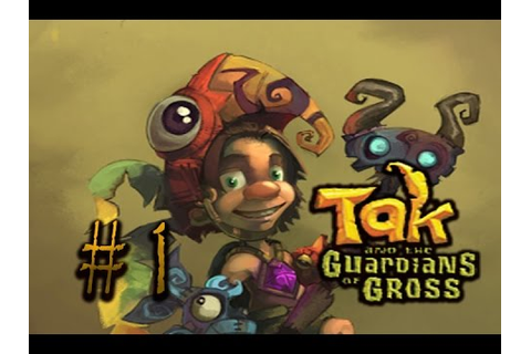 Tak and the Guardians of Gross (WII) Walkthrough part 1 ...