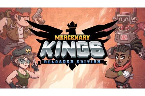 Mercenary Kings: Reloaded Edition Announced by Tribute Games