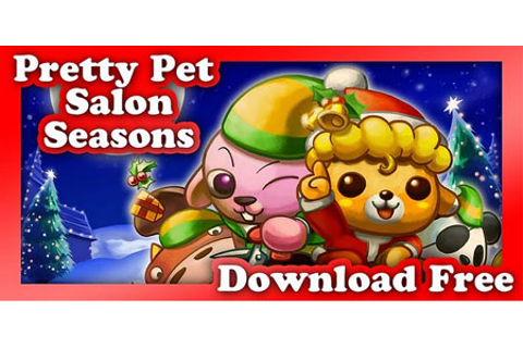 Pretty Pet Salon Seasons apk Android Game | Free Download ...