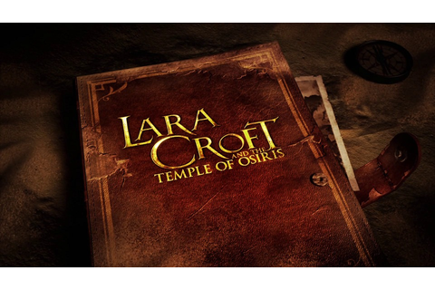 [Test] Lara Croft and the Temple of Osiris