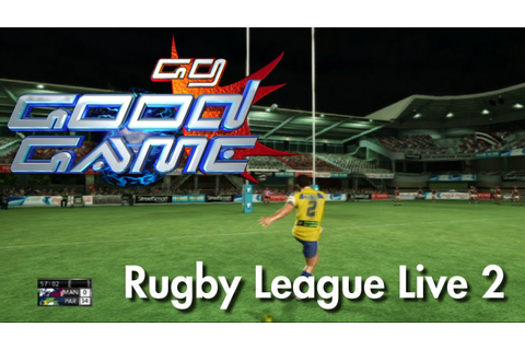 Good Game Review - Rugby League Live 2 - TX: 30/10/12 ...