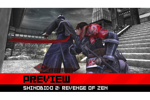 Preview: Shinobido 2: Revenge of Zen
