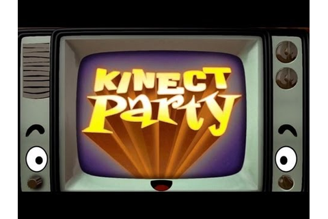 Kinect Party Trailer - YouTube
