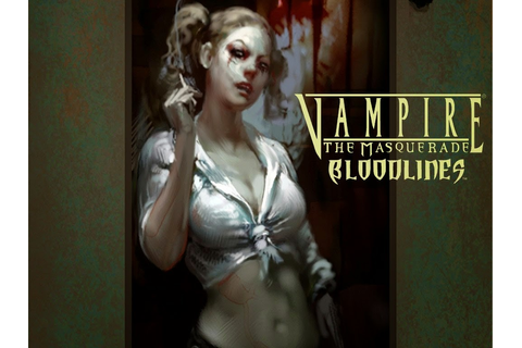 Vampire: The Masquerade - Bloodlines ~ Install Guide Games