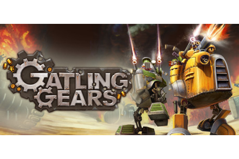 Gatling Gears on Steam